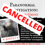 CANCELLED: Paranormal Investigation: The Library Ghost