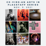 Co-Vids: An Arts in Flagstaff Series
