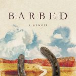 """Pre-release Party for Julie Morrison and """"Barbed"""""""