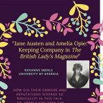 Jane Austen and Amelia Opie: Keeping Company in The British Lady's Magazine