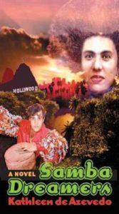 Samba Dreamers: The Making of a Brazilian American Novel