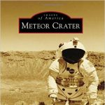 Night at the Museum: Meteor Crater--The People Behind the Attraction