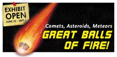 """Great Balls of Fire: Comets, Meteors, Asteroids"" at Lowell Observatory"