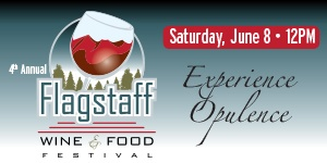 4th Annual Flagstaff Wine & Food Festival