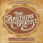 The Brothers Comatose w/Lucky Lenny