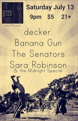 decker, Banana Gun, The Senators, Sara Robinson & the Midnight Special