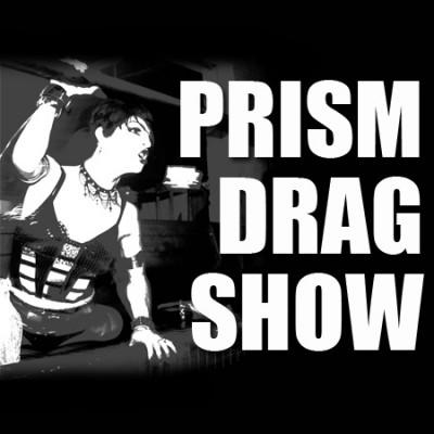 PRISM Drag Show