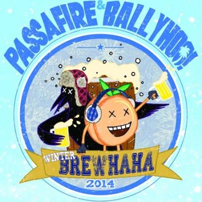 Ballyhoo! and Passafire: Winter BrewHaHa 2014