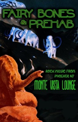 Fairy Bones & Prehab: Rock Bands from Phoenix