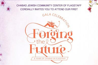 Chabad of Flagstaff's Gala Celebration - Forging the Future