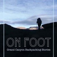Book Launch Party 'On Foot: Grand Canyon Backpacking Stories'