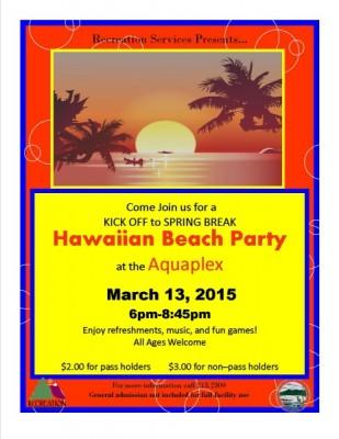 Kick Off to Spring Break Hawaiian Beach Party